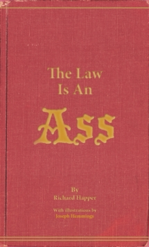 The Law Is An Ass, Paperback Book