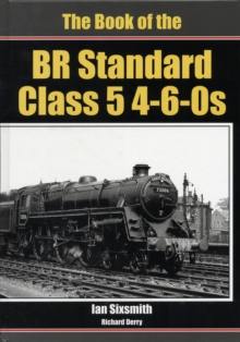 The Book of the BR Standard Class 5 4-6-0s, Hardback Book