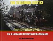 STEAMING SIXTIES EUSTON TO CARNFORTH 9, Hardback Book
