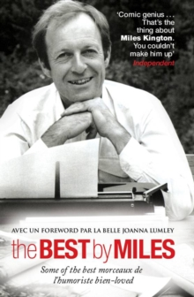 The Best by Miles : A Selection of Writings from the Much-loved British Humorist, Hardback Book