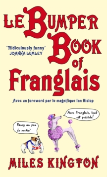Le Bumper Book of Franglais, Paperback Book