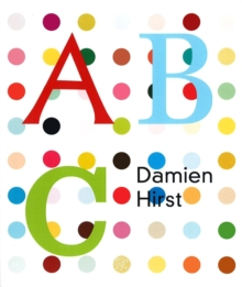 Damien Hirst's ABC, Board book Book