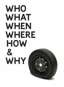 Gavin Turk : Who What When Where How and Why, Hardback Book