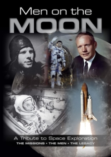 Men on the Moon : A Tribute to Space Exploration, Paperback Book