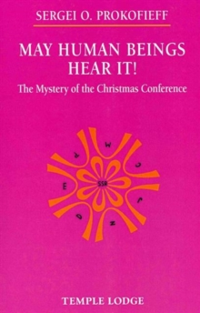 May Human Beings Hear It! : The Mystery of the Christmas Conference, Paperback / softback Book