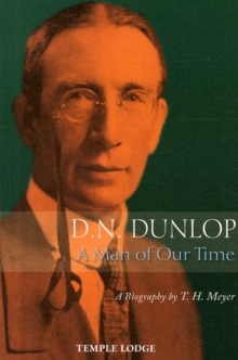 D. N. Dunlop, a Man of Our Time : A Biography, Paperback / softback Book