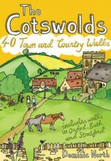 The Cotswolds : 40 Town and Country Walks, Paperback Book