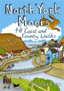 North York Moors : 40 Coast and Country Walks, Paperback Book