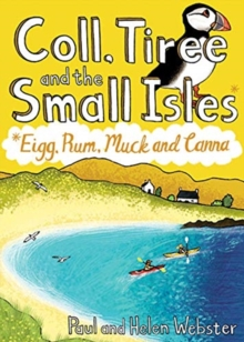 Coll, Tiree and the Small Isles : Eigg, Rum, Muck and Canna, Paperback / softback Book