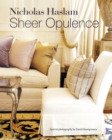 Sheer Opulence : Modern Glamour for Today's Interiors, Paperback Book