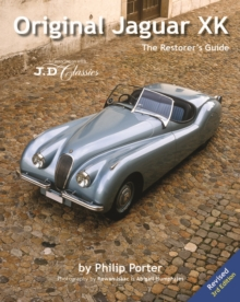 Original Jaguar XK : The Restorer's Guide, Hardback Book