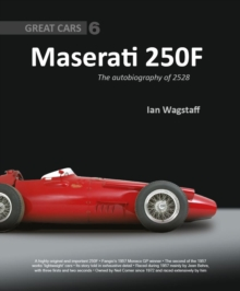 Maserati 250F : The Autobiography of 2528, Hardback Book