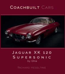 Jaguar XK120 Supersonic by Ghia, Hardback Book