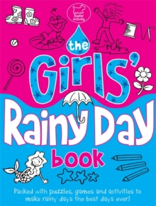 The Girls' Rainy Day Book, Paperback Book