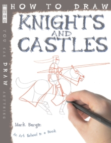 How to Draw Knights and Castles, Paperback Book