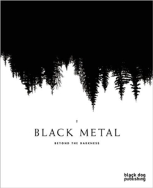 Black Metal : Beyond the Darkness, Paperback Book