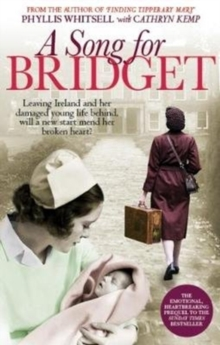 A Song for Bridget : The prequel to Finding Tipperary Mary, Hardback Book