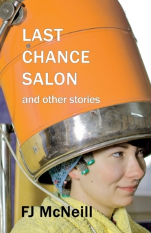Last Chance Salon and other stories, Paperback / softback Book