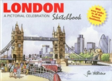 London Sketchbook : A Pictorial Celebration, Hardback Book
