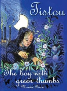 Tistou, The Boy with Green Thumbs, Hardback Book