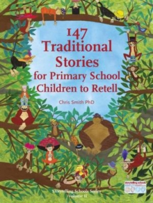 147 Traditional Stories for Primary School Children to Retell., Paperback / softback Book