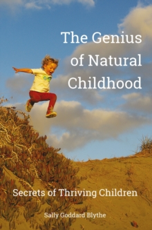 The Genius of Natural Childhood, EPUB eBook