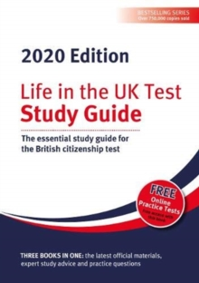 Life in the UK Test: Study Guide 2020 : The essential study guide for the British citizenship test, Paperback / softback Book