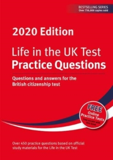 Life in the UK Test: Practice Questions 2020 : Questions and answers for the British citizenship test, Paperback / softback Book