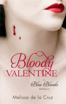 Bloody Valentine : Blue Bloods, Paperback Book