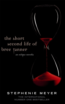 The Short Second Life of Bree Tanner : An Eclipse Novella, Paperback Book