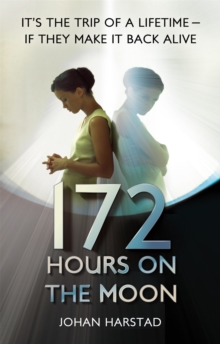 172 Hours on the Moon, Paperback Book