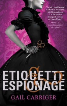 Etiquette and Espionage : Number 1 in series, Paperback Book