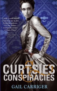 Curtsies and Conspiracies : Number 2 in series, Paperback / softback Book