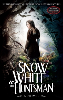 Snow White and the Huntsman, Paperback / softback Book