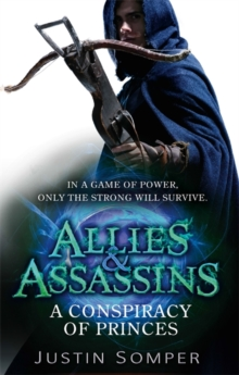 Allies & Assassins: A Conspiracy of Princes : Number 2 in series, Paperback Book