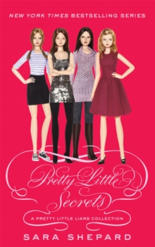 Pretty Little Secrets : A Pretty Little Liars Collection, Paperback / softback Book