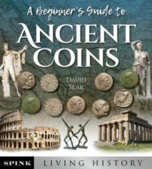 A Beginner's Guide to Ancient Greek Coins, Paperback Book