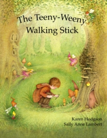 The Teeny-Weeny Walking Stick, Paperback / softback Book