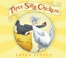 Three Silly Chickens, Paperback Book