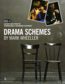 Drama Schemes : KS3-4 Lesson Plans from the Internationally-Renowned Playwright, Paperback Book