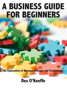 A Business Guide for Beginners, Paperback / softback Book