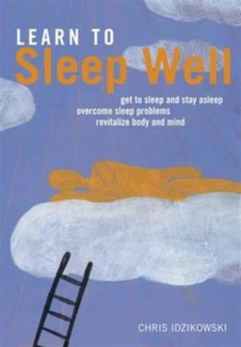 Learn to Sleep Well, Paperback Book