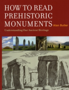 How to Read a Prehistoric Monument, Hardback Book
