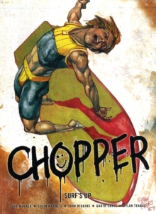 Chopper : Surf's Up, Paperback Book