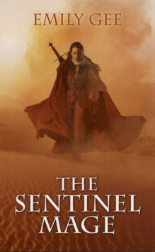 The Sentinel Mage, Paperback Book
