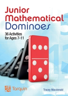 Junior Mathematical Dominoes: Activities for 8-11 Years : Bk. 4, Paperback / softback Book