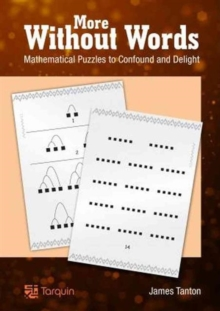 More Without Words: Mathematical Puzzles to Confound and Delight, Paperback Book