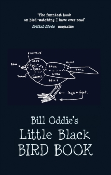 Bill Oddie's Little Black Bird Book, Hardback Book
