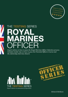 Royal Marines Officer Workbook : How to Pass the Selection Process Including AIB, POC, Interview Questions, Planning Exercises and Scoring Criteria, Paperback Book
