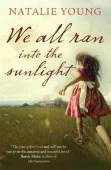 We All Ran into the Sunlight, Paperback Book